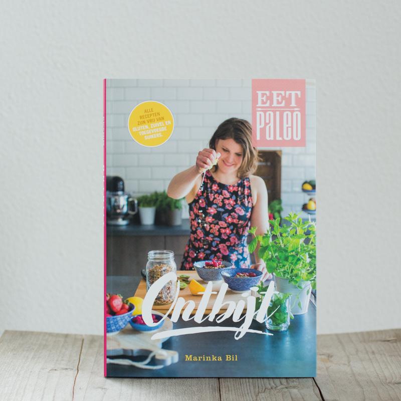Paleo Ontbijt kookboek recepten ochtend glutenvrij suikervrij lactosevrij gezond simpel makkelijk