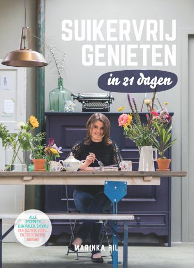 Suikervrij Genieten in 21 dagen afkicken van suiker boek suikerverslaving stoppen suikervrij eten kookboek recepten