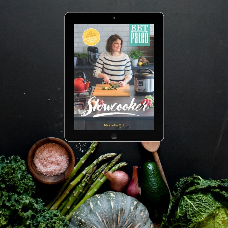 Paleo Slowcooker kookboek recepten e-book Marinka Bil EetPaleo simpel makkelijk glutenvrij suikervrij lactosevrij