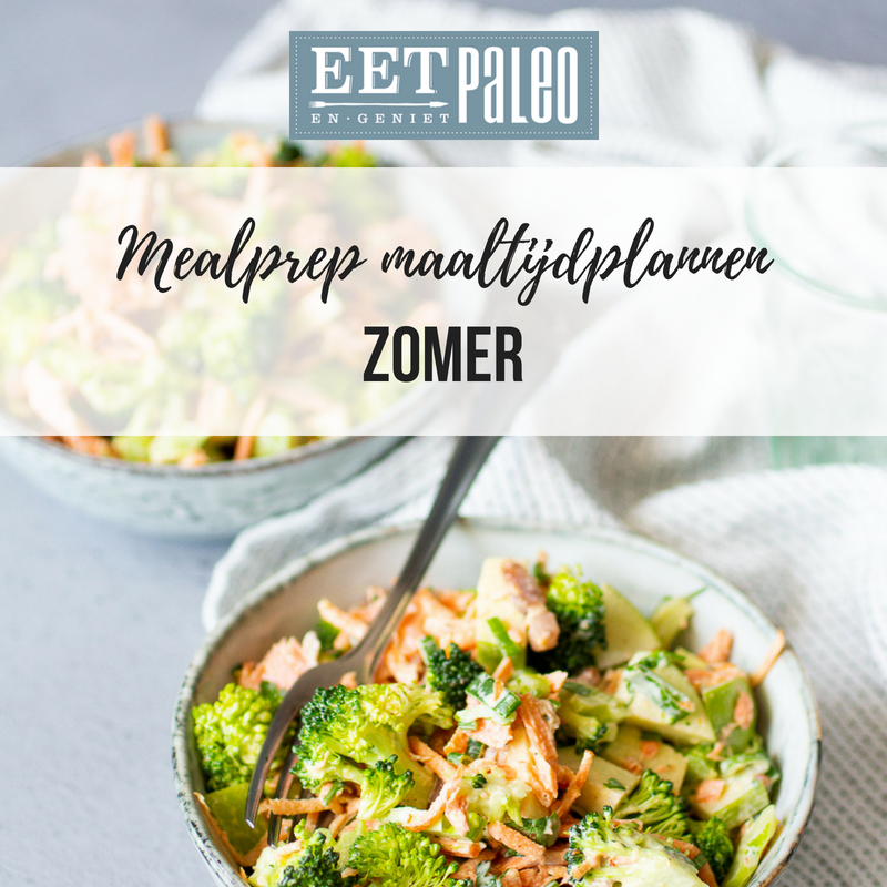 EetPaleo Mealprep maaltijdplannen zomer weekmenu makkelijke recepten